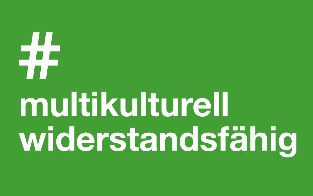 #Multikulturell #Wiederstandsfähig