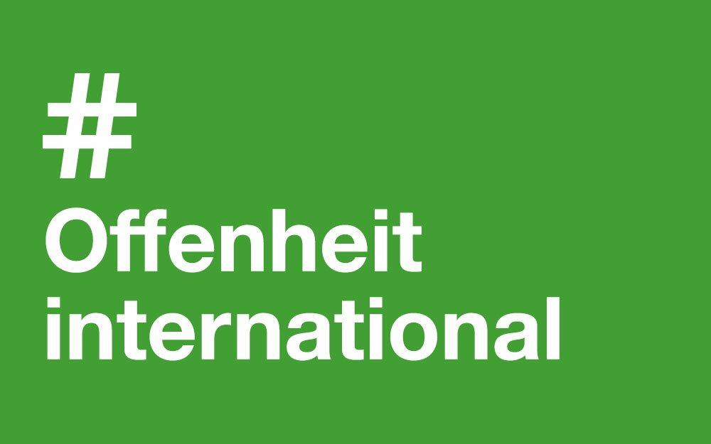 #Offenheit #International